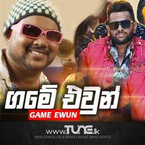 Game Ewun - Hashan Handapangoda Sinhala Song MP3
