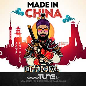 Made in China - Ravi Royster Sinhala Songs MP3
