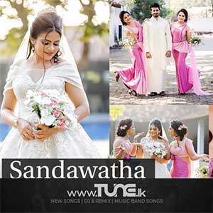 Sandawatha (Sinhala New Wedding Song 2021) Sinhala Song Mp3