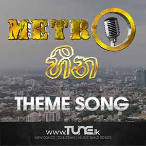 Metro Heena Teledrama Theme Song Sinhala Songs MP3